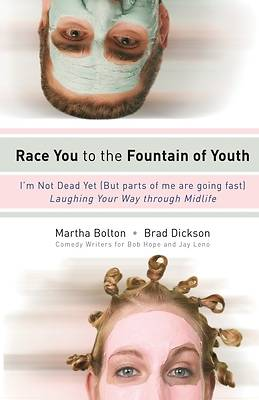 Picture of Race You to the Fountain of Youth