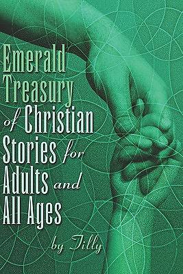 Emerald Treasury of Christian Stories for Adults and All Ages