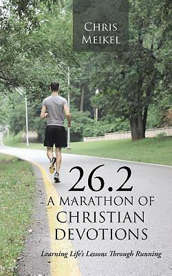 26.2 - A Marathon of Christian Devotions