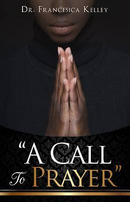Picture of A Call to Prayer