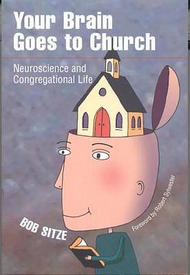 Your Brain Goes to Church