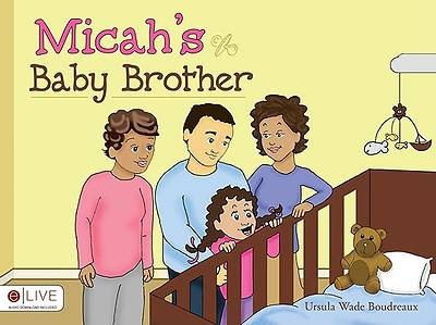 Micahs Baby Brother