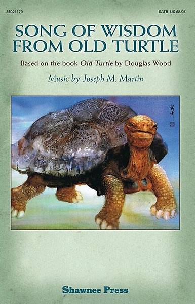 Song of Wisdom from Old Turtle; Based on the Book