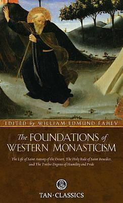 Picture of The Foundations of Western Monasticism