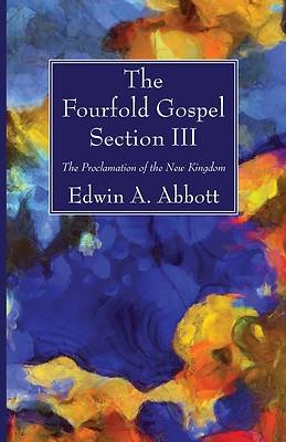 Picture of The Fourfold Gospel; Section III