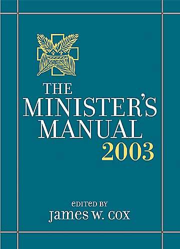 The Ministers Manual 2003