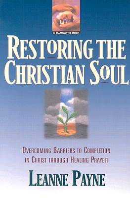 Restoring the Christian Soul [ePub Ebook]