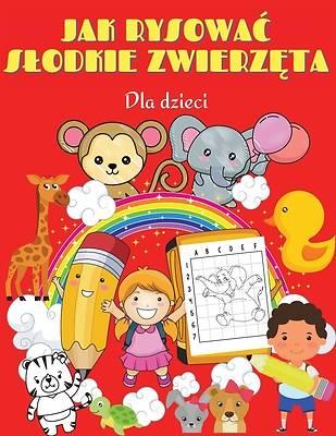 Picture of Jak rysowac slodkie zwierzęta dla dzieci