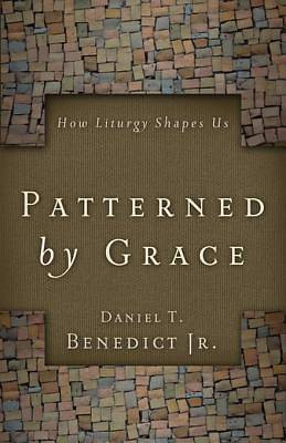 Patterned by Grace [ePub Ebook]