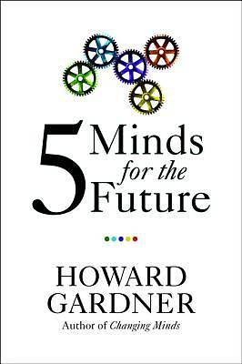 Five Minds for the Future [ePub Ebook]