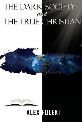 Picture of The Dark Society and the True Christian