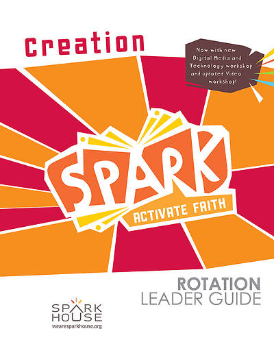 Picture of Spark Rotation  Creation  Leader Guide