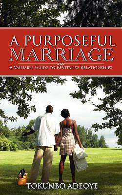 Picture of A Purposeful Marriage