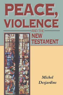 Picture of Peace, Violence and the New Testament