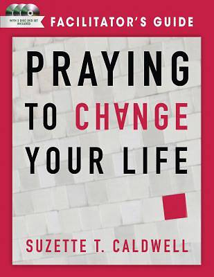 Picture of Praying to Change Your Life Facilitator's Guide with DVD