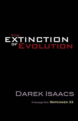 Picture of The Extinction of Evolution