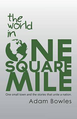 The World in One Square Mile