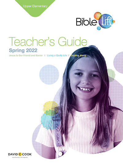 Bible-in-Life Upper Elementary Teachers Guide Spring