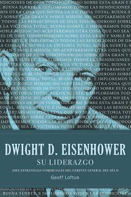 Picture of Dwight D. Eisenhower su Liderazgo