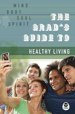 The Grads Guide to Healthy Living