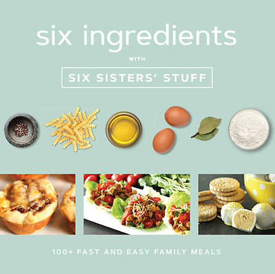Picture of Six Ingredients with Six Sisters' Stuff
