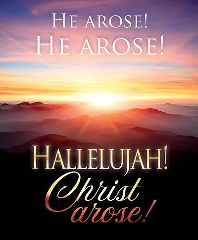Picture of He Arose! Hallelujah! Christ Arose! Easter Bulletin, Large (Pkg of 50)