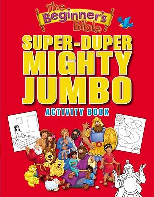 The Beginners Bible Super-Duper, Mighty, Jumbo Activity Book