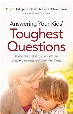 Answering Your Kids Toughest Questions [ePub Ebook]