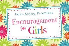 Encouragement for Girls Pass-Along Promises