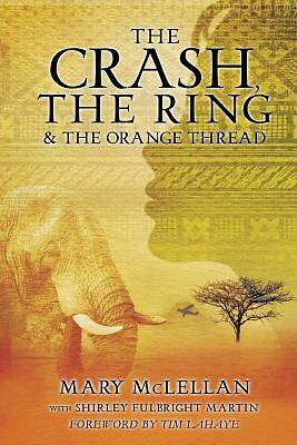 Picture of The Crash, the Ring & the Orange Thread