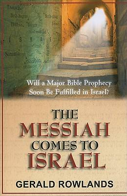 The Messiah Comes to Israel