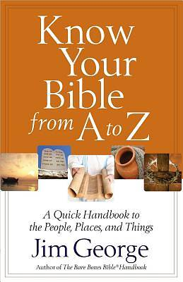 Picture of Know Your Bible from A to Z