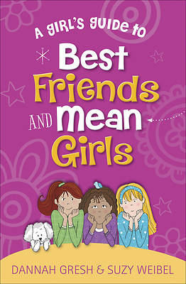 Picture of A Girl's Guide to Best Friends and Mean Girls