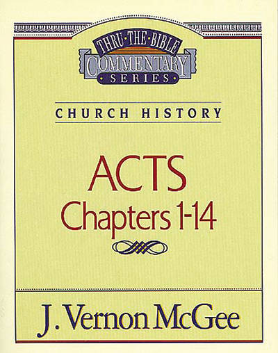 Picture of Thru the Bible Commentary - Acts
