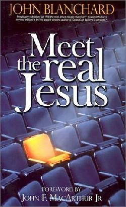 Meet the Real Jesus