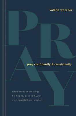 Picture of Pray Confidently and Consistently