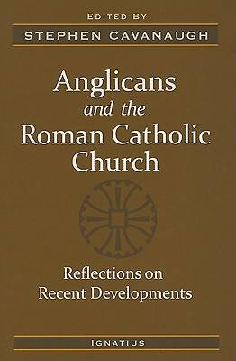 Anglicansim and the Roman Catholic Church