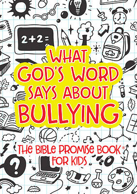 Picture of What God's Word Says about Bullying