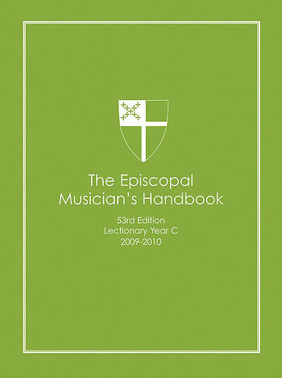 2012 Episcopal Musician Handbook [55th Edition]