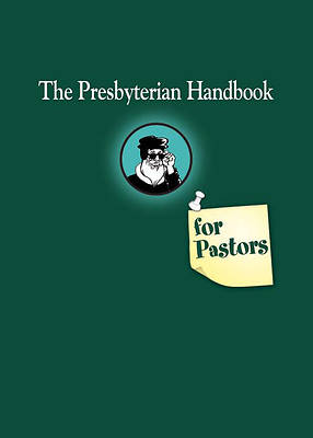 Picture of The Presbyterian Handbook for Pastors