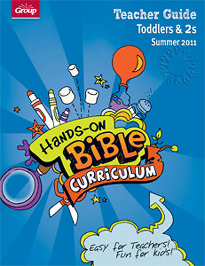 Picture of Group's Hands-On-Bible Curriculum Toddler-2 Teacher Guide Summer 2011