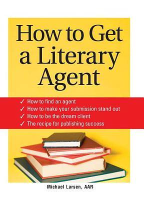 How to Get a Literary Agent [Adobe Ebook]