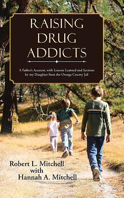 Raising Drug Addicts