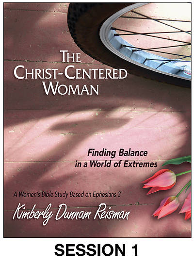 Picture of The Christ-Centered Woman - Women's Bible Study Streaming Video Session 1