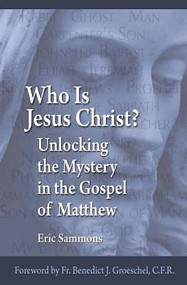 Who Is Jesus the Christ?