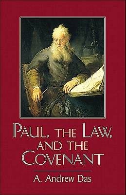 Paul, the Law, and the Covenant