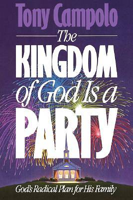Picture of The Kingdom of God is a Party