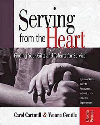 Serving from the Heart Revised Participant Workbook