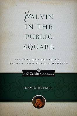 Calvin in the Public Square