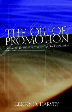 The Oil of Promotion